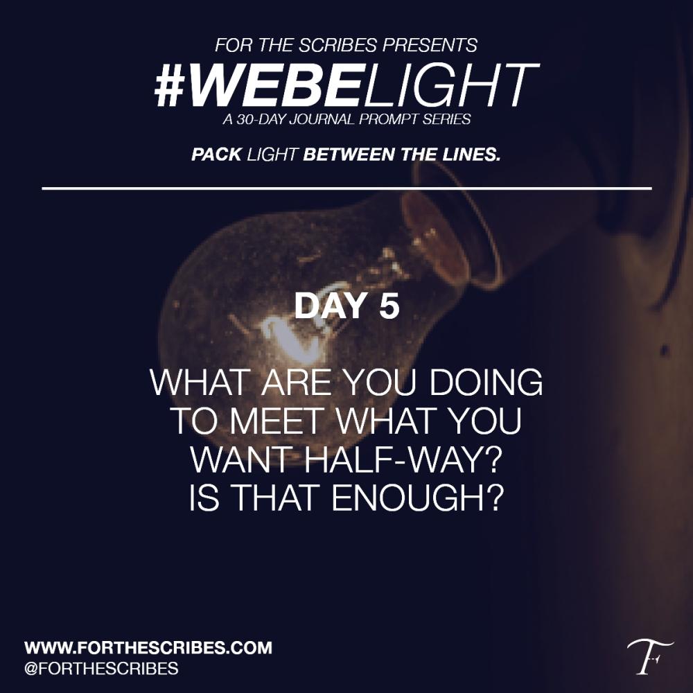 WeBeLightDAY5